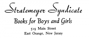 Stratemeyer Syndicate Books for Boys and Girls