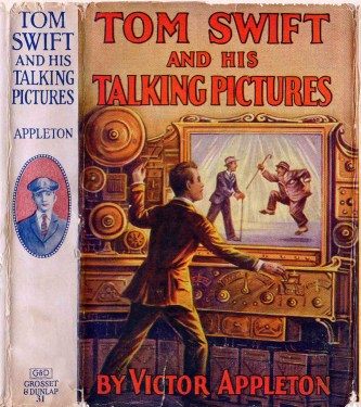Tom Swift and His Talking Pictures