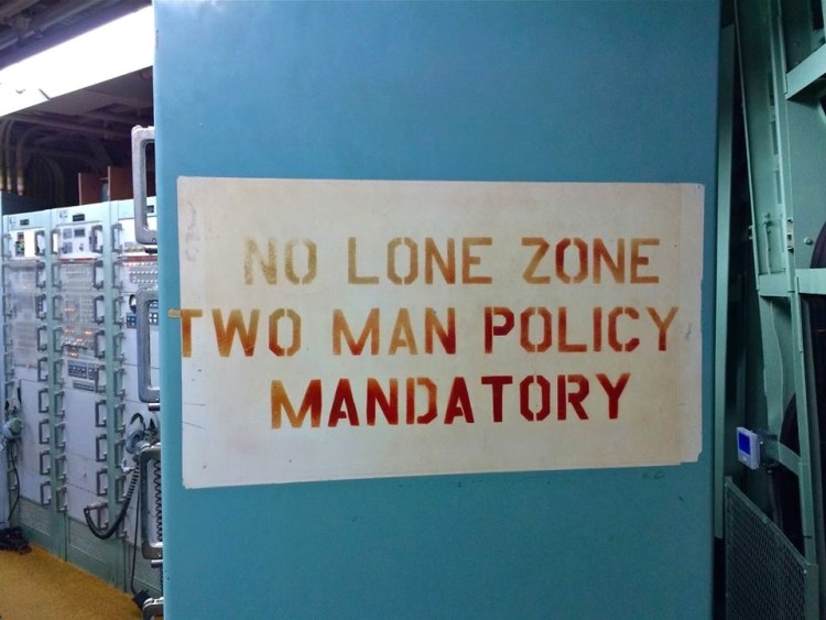 "It was policy in the silo that no one was allowed to wander alone, except in the crews quarters. A ""No Lone Zone"" meant you were not permitted in the area by yourself. This was for two reasons; 1) Safety and 2) Security. They had to make sure no one was a spy."