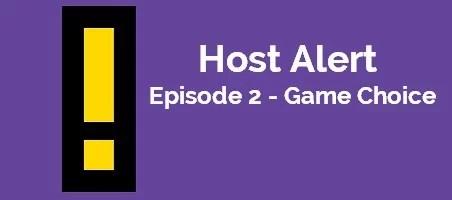 Host Alert Episode 2