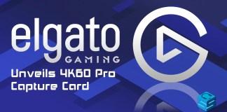 Elgato Unveils 4K60 Pro Capture Card