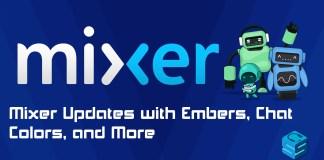 mixer updates embers