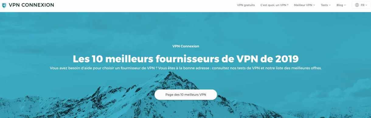 Les 10 meilleurs fournisseurs de VPN de 2019