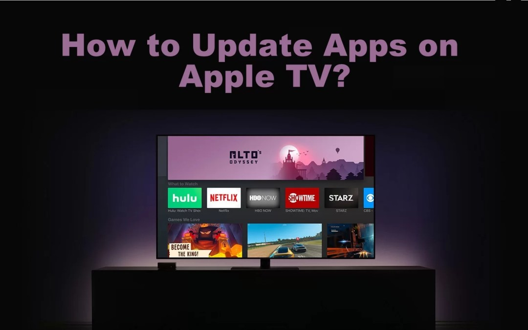 How to Update Apps on Apple TV in Just a Minute