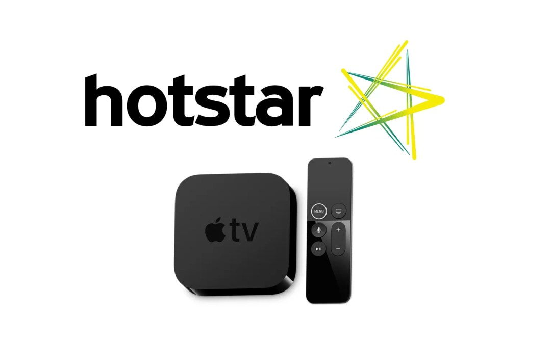 How to Install & Activate Hotstar on Apple TV
