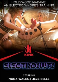 Hollywood Madame: An Electro Whore's Training