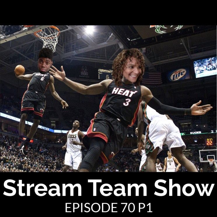 Stream Team Show 070 Part 1 Cover