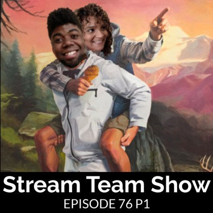 Stream Team Show 076 Part 1 Cover