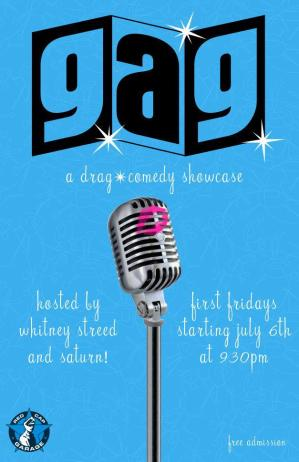 GAG: A Drag/Comedy Showcase (with Saturn)