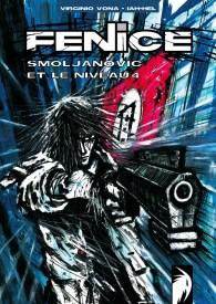 En 2008 , Virginio Vona créé le personnage de Fenice avec Lah-hel (Frédéric GAFFIAT), écrivain et scénariste. Ensemble, ils réalisent 3 albums et un hors-série aux éditions 3TPF.