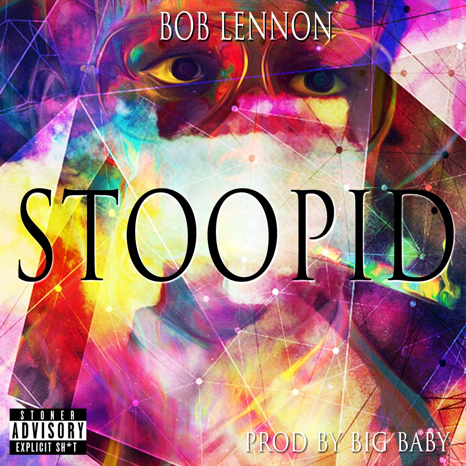 Bob Lennon Stoopid produced-Big Baby