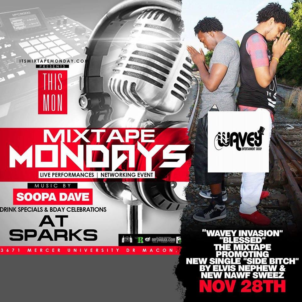 Perform at Mixtape Monday's at Sparks in Macon Ga