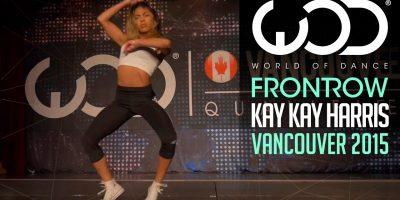 "Kaelynn ""KK"" Harris | FRONTROW | World of Dance Vancouver 2015 #WODVAN2015"