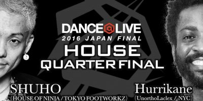 SHUHO [HOUSE OF NINJA/TOKYO FOOTWORKZ] vs Hurrikane [UnorthoLaclex/NYC] QUATER FINAL/DANCE@LIVE 2016