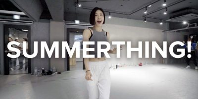 SummerThing! – Afrojack ft. Mike Taylor / Lia Kim Choreography