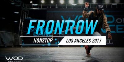 Nonstop   FrontRow   World of Dance Los Angeles 2017   #WODLA17
