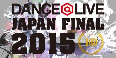 MADOKA(フォーマーアクション / ZETA / ウルティメイトクルー) / DANCE@LIVE JAPAN FINAL 2015 【JUDGEMOVE】
