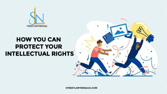 How You Can Protect Your Intellectual Rights