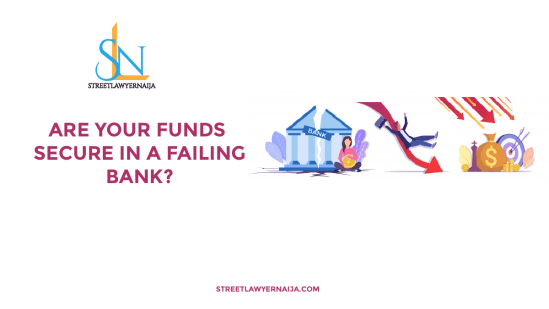 Are Your Funds Secure in a Failing Bank?