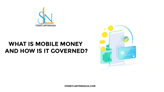 What is Mobile Money and How is it Governed?