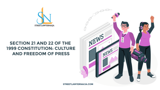 Section 21 and 22: Culture and Freedom of Press