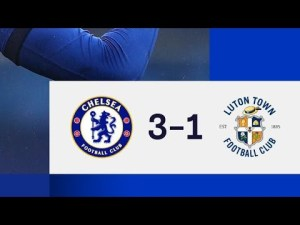 Chelsea 3-1 Luton - Highlights FA Cup