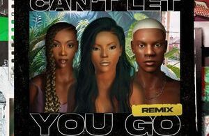 Stefflon Don Ft. Tiwa Savage & Rema – Can t Let You Go (Remix)