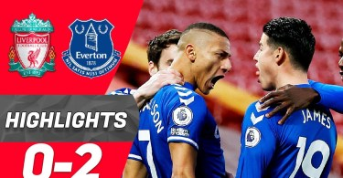 Liverpool vs Everton 0-2 – Highlights [DOWNLOAD VIDEO]