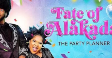 Movie: Fate Of Alakada (2020)