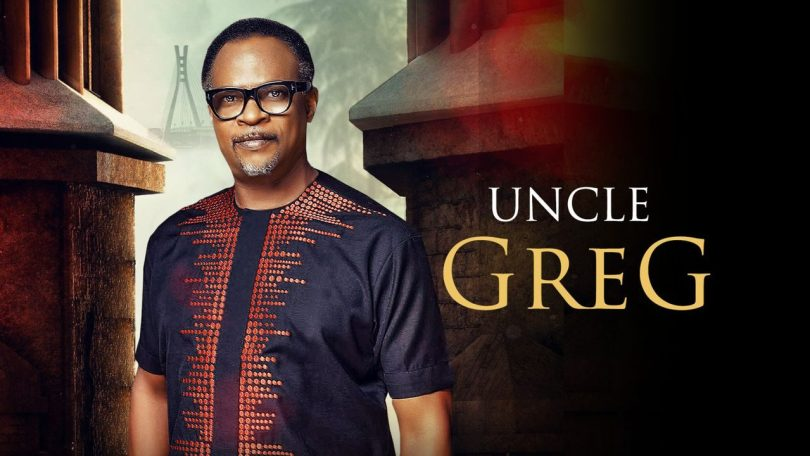Uncle Greg – Nollywood Movie