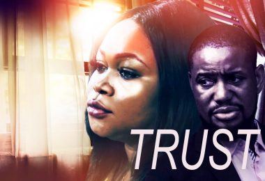 Trust – Nollywood Movie