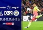 Crystal Palace 2-0 Manchester City - Goal Highlights [DOWNLOAD VIDEO]