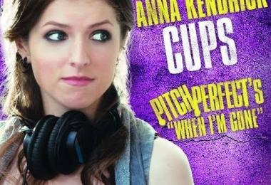 Anna Kendrick – Cups (When I'm Gone)