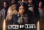 King of Boys: The Return of the King Season 1 Episode 1 – 7 (Complete)