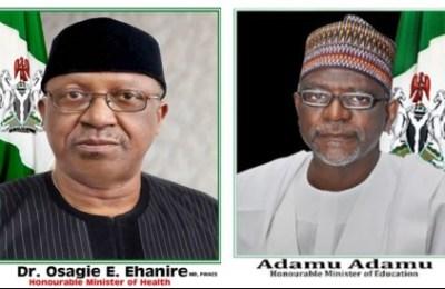 Minister of Health Osagie Ehanire and Minister of Education Adamu Adamu