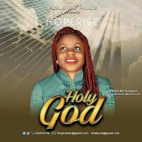 Downloads HopeRise – Holy God (Prod. By K-Solo)