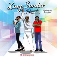 Video|Audio King Samba-Jehovah
