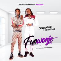 Music: DamyQue ft. Richthug - Funwonje (Prod. By Young John)