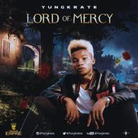 Music: Yungkrate - Lord of Mercy