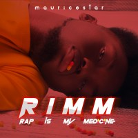 MAURICESTAR -  RIMM (Rap Is My Medicine)