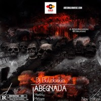 [HOT MIX] Dj Buldoskie - AbegNaija Mix