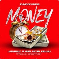 Daddypee Ft. LagosIgboBoy x Dr prince x Mozenge x Nwafrika – Money