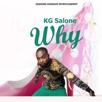 KG Salone - Why (Official Audio 2021)