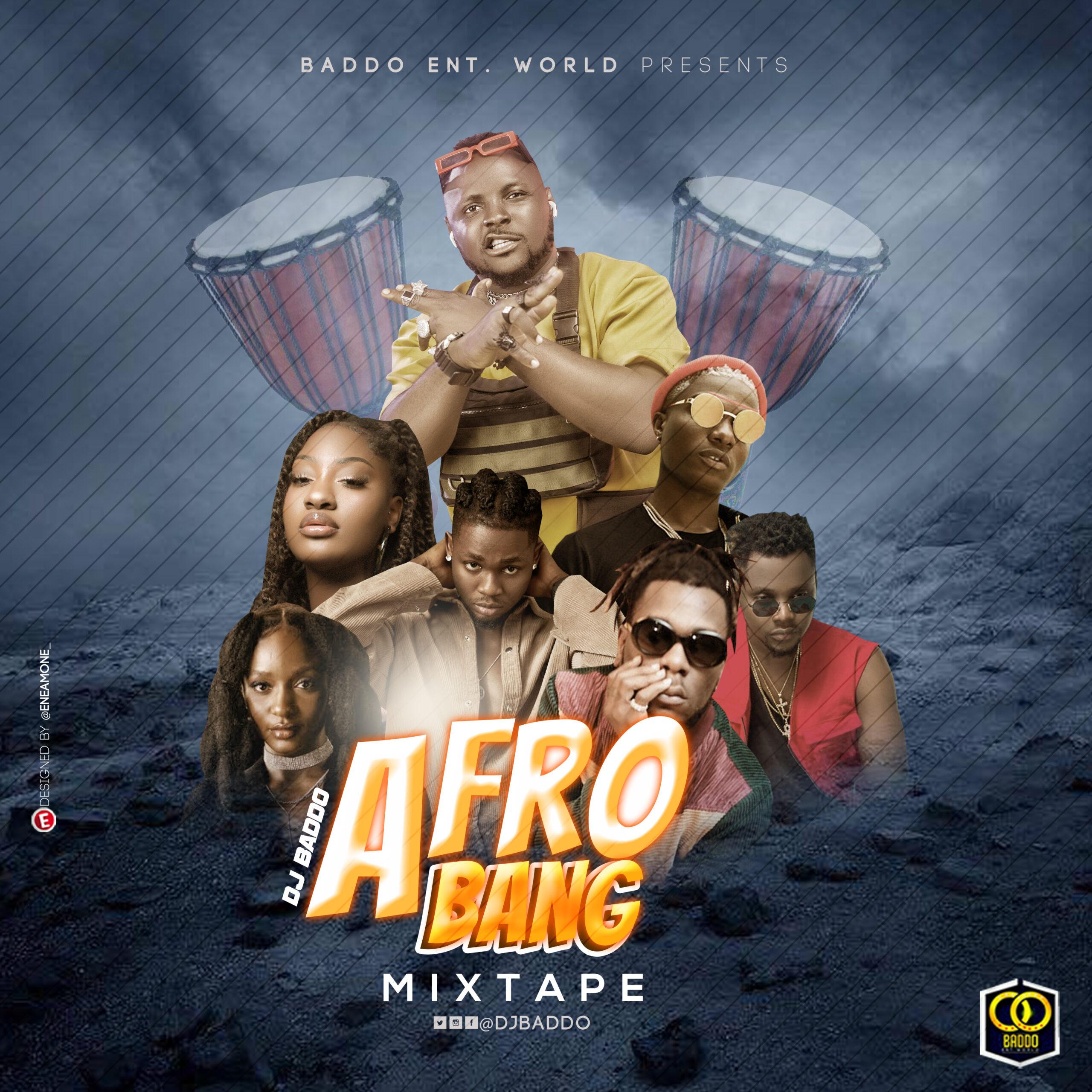 DJ Baddo Afro Bang Mix