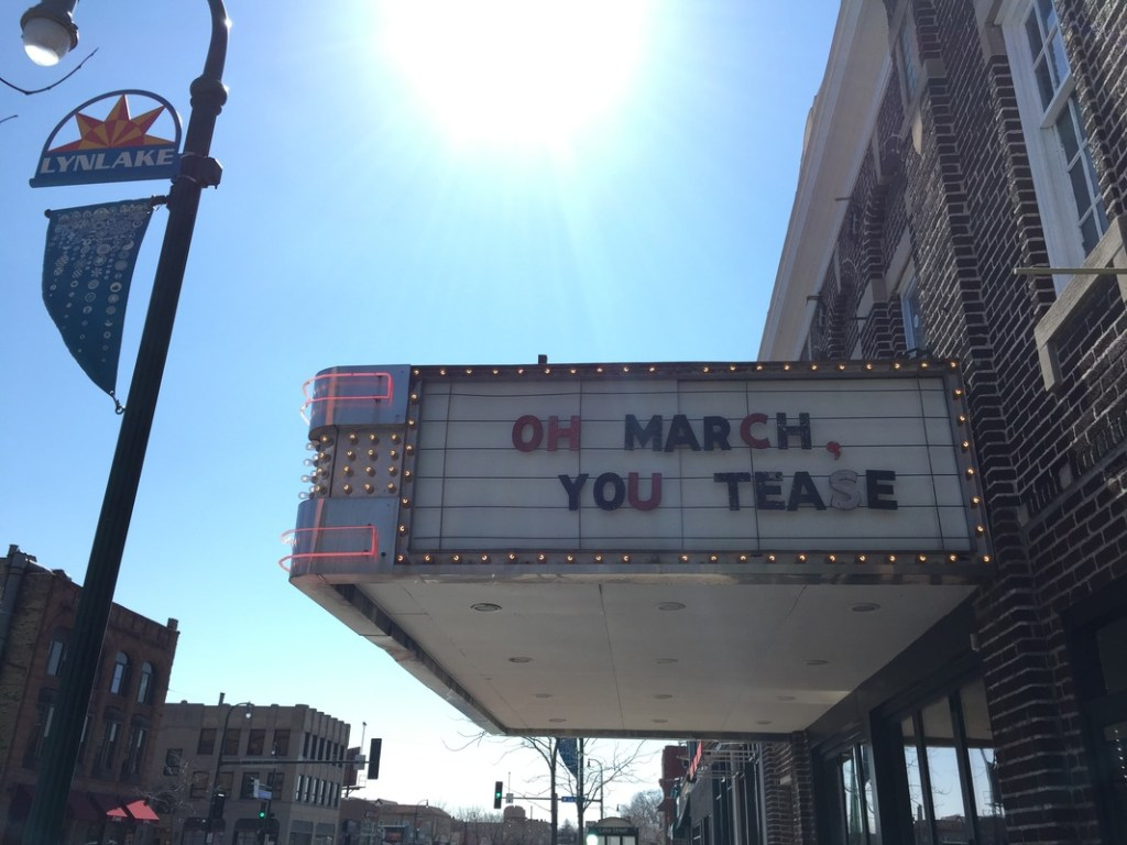 """LynLake Brewery sign says """"Oh March, you tease"""""""