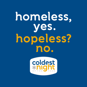 homeless yes hopeless no coldest night