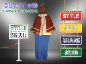 Styled by Streets - Outfit 10 - Paisley Poncho