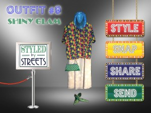 Styled by Streets - Outfit 9 - Shiny Glam