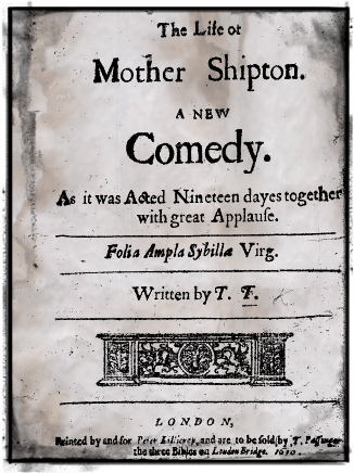 Mother Shipton play 1670p