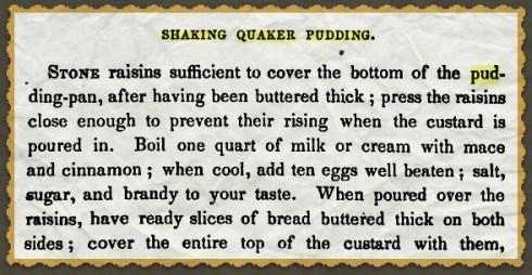 Shaking Quaker Pudding Chadwick